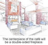 The centerpiece of the cafe, a two-sided fireplace.