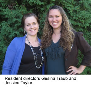 Resident Directors Gesina Traub and Jessica Taylor.