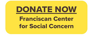 Online donation button for Franciscan Center for Social Concern